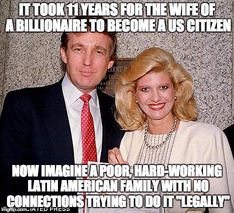 q9nn0 image tagged in trump,ivana,immigrant imgflip,Trump Family Meme