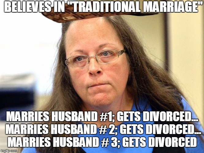 "hypocratic oath | BELIEVES IN ""TRADITIONAL MARRIAGE"" MARRIES HUSBAND #1; GETS DIVORCED... MARRIES HUSBAND # 2; GETS DIVORCED... MARRIES HUSBAND # 3; GETS DIVO 