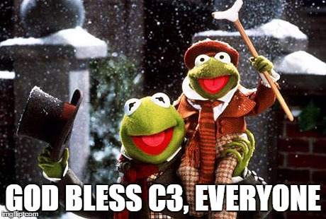GOD BLESS C3, EVERYONE | made w/ Imgflip meme maker