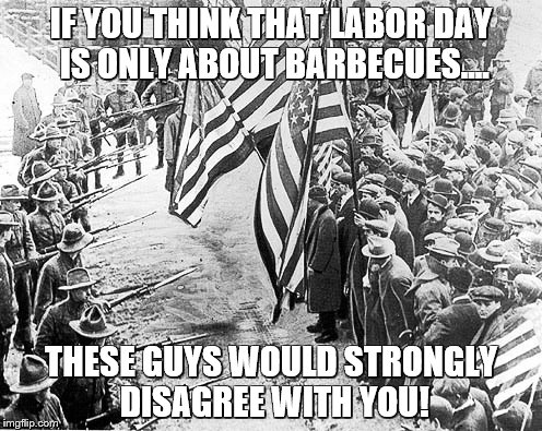 Labor Day For Real - Imgflip