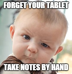 Taking notes in meetings - why tablets suck