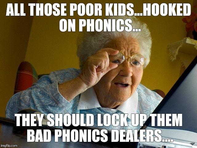 qx3hl grandma finds the internet meme imgflip,Hooked On Phonics Meme