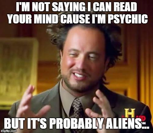 r0mm9 ancient aliens meme imgflip
