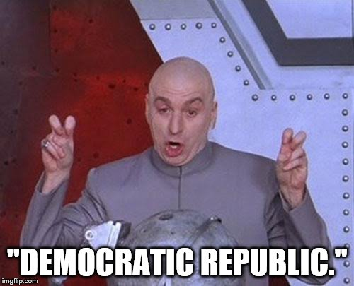 "Dr Evil Laser Meme | ""DEMOCRATIC REPUBLIC."" 