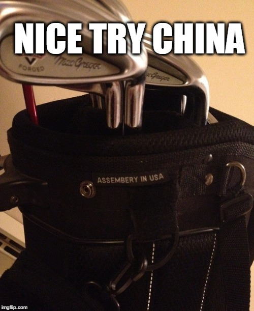 Nice Try China | NICE TRY CHINA | image tagged in funny memes,funny,china,golf | made w/ Imgflip meme maker