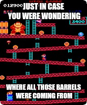 JUST IN CASE YOU WERE WONDERING WHERE ALL THOSE BARRELS WERE COMING FROM | made w/ Imgflip meme maker