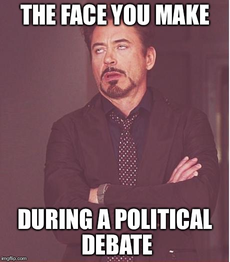 r644t this is me during the republican debate imgflip