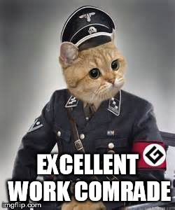 EXCELLENT WORK COMRADE | made w/ Imgflip meme maker