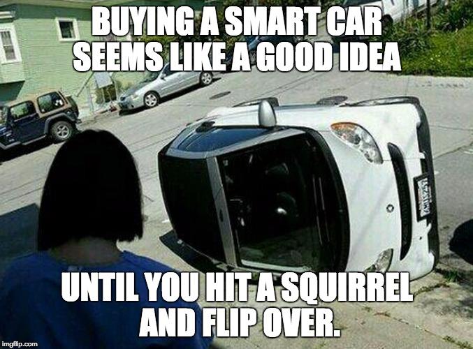 rbjo3 smart car flipped meme generator imgflip