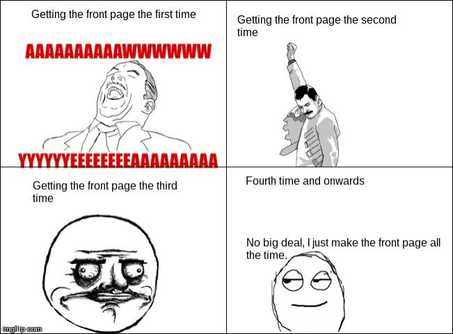 image tagged in rage comics,front page,comics,so true,relatable | made w/ Imgflip meme maker