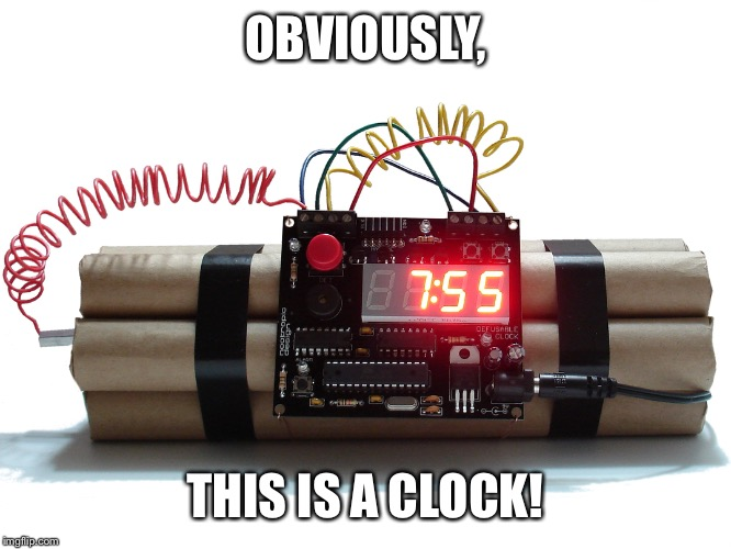 OBVIOUSLY, THIS IS A CLOCK! | made w/ Imgflip meme maker