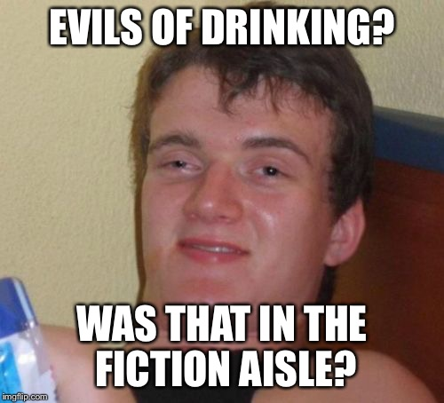 evils of drinking What are some evils of drinking update cancel answer wiki 1 answer ryan cousineau, i reconfigure things av and bicycles are particular specialties.