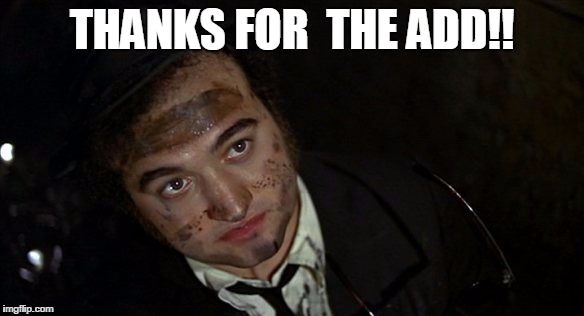 THANKS FOR  THE ADD!! | image tagged in jb | made w/ Imgflip meme maker