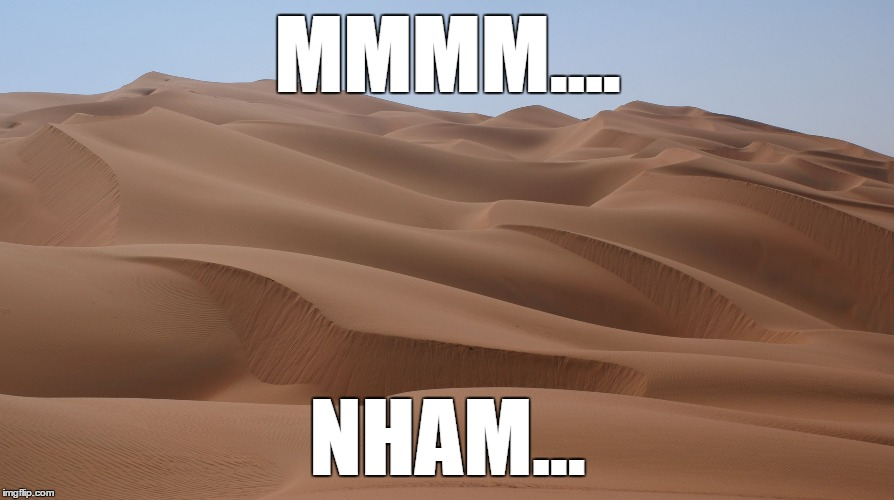 MMMM.... NHAM... | image tagged in desert | made w/ Imgflip meme maker