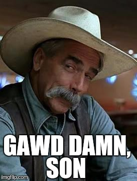 riqyx image tagged in sam elliott,comment section imgflip,Sam Elliott Memes