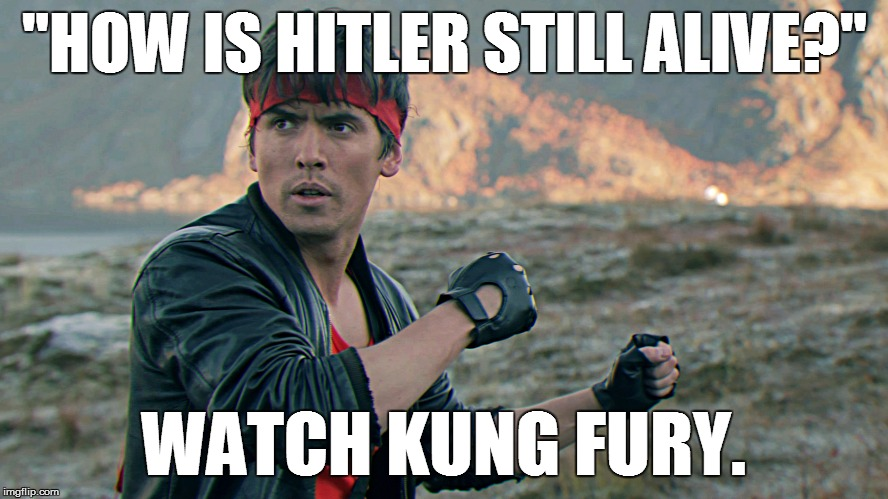 "Kung Fury | ""HOW IS HITLER STILL ALIVE?"" WATCH KUNG FURY. 