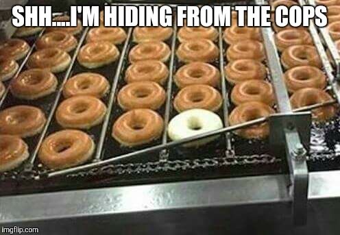 rkh3a image tagged in donuts,police,hide imgflip,Cops And Donuts Meme