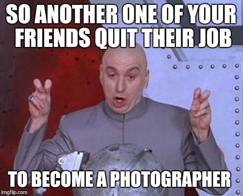 Funny Quit Job Meme : Dr evil laser meme imgflip