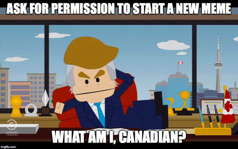 south park canadians meme