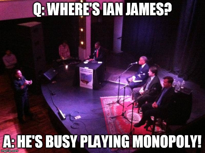 Q: WHERE'S IAN JAMES? A: HE'S BUSY PLAYING MONOPOLY! | image tagged in responsible ohio,issue 3 ohio | made w/ Imgflip meme maker