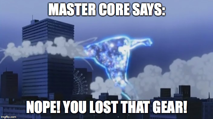 Shinjin Smash | MASTER CORE SAYS: NOPE! YOU LOST THAT GEAR! | image tagged in shinjin smash | made w/ Imgflip meme maker