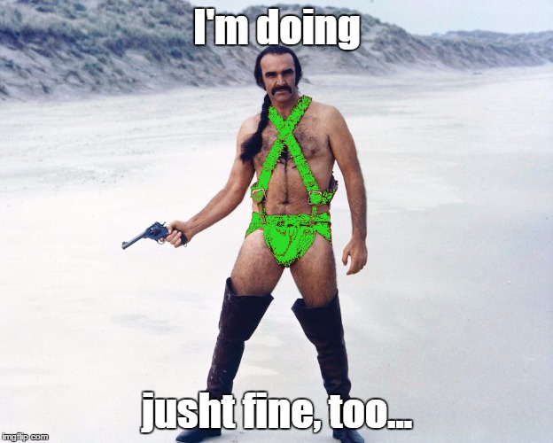 I'm doing jusht fine, too... | image tagged in kermit vs connery | made w/ Imgflip meme maker