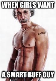 Buff Einstein Meme Generator Imgflip