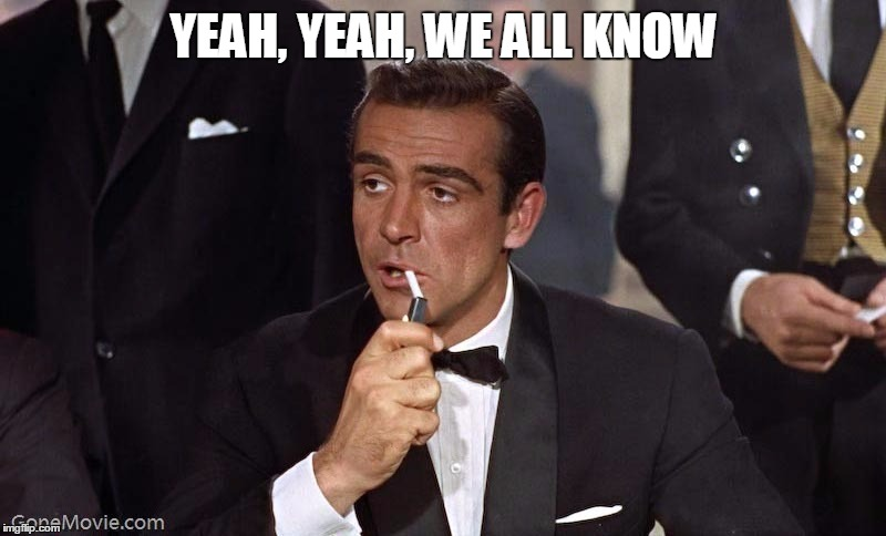 Sean Connery | YEAH, YEAH, WE ALL KNOW | image tagged in sean connery | made w/ Imgflip meme maker