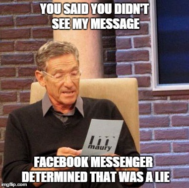 saqzl maury lie detector meme imgflip,Facebook Messenger Meme