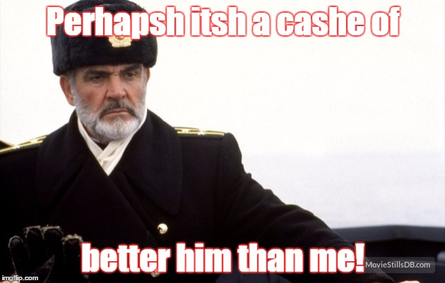 Perhapsh itsh a cashe of better him than me! | made w/ Imgflip meme maker