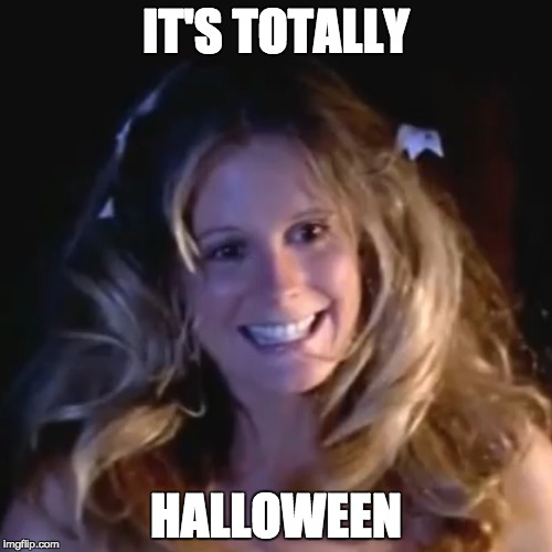 Halloween | IT'S TOTALLY HALLOWEEN | image tagged in pj soles,halloween | made w/ Imgflip meme maker