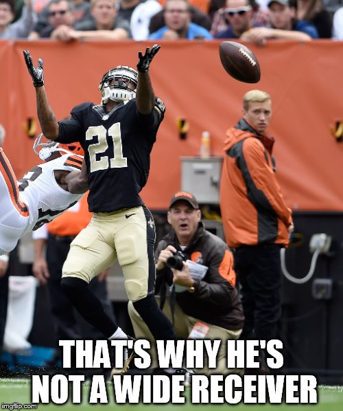 LATE | THAT'S WHY HE'S NOT A WIDE RECEIVER | image tagged in late,notareciver | made w/ Imgflip meme maker