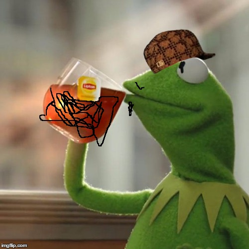 But Thats None Of My Business Meme | image tagged in memes,but thats none of my business,kermit the frog,scumbag | made w/ Imgflip meme maker