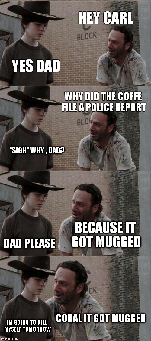 Yes Please Funny Meme : Rick and carl long meme imgflip