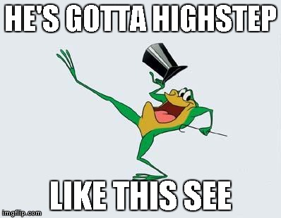 Michigan J Frog | HE'S GOTTA HIGHSTEP LIKE THIS SEE | image tagged in michigan j frog | made w/ Imgflip meme maker