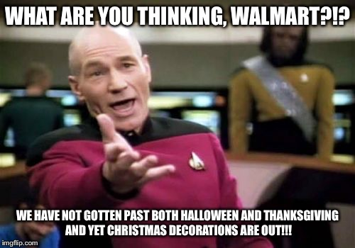 Christmas Halloween Thanksgiving Meme.Picard Wtf Meme Imgflip