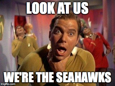 Legion of Doomed to be 7-9 | LOOK AT US WE'RE THE SEAHAWKS | image tagged in captain kirk choke,seattle seahawks,seahawks | made w/ Imgflip meme maker
