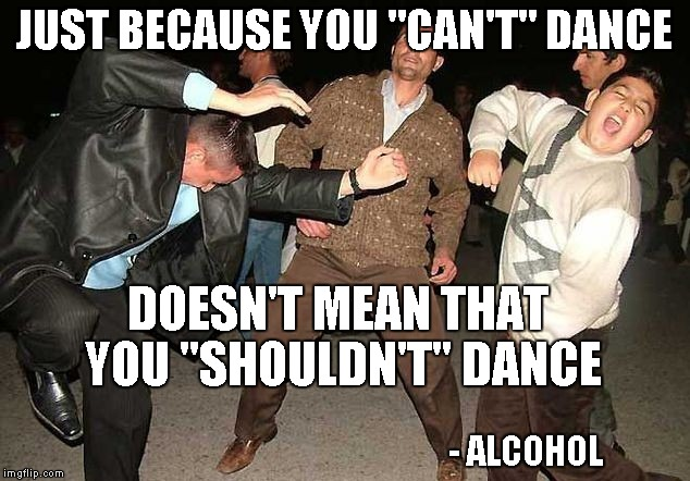 Funny Happy Dance Meme : I admit ve been there before imgflip