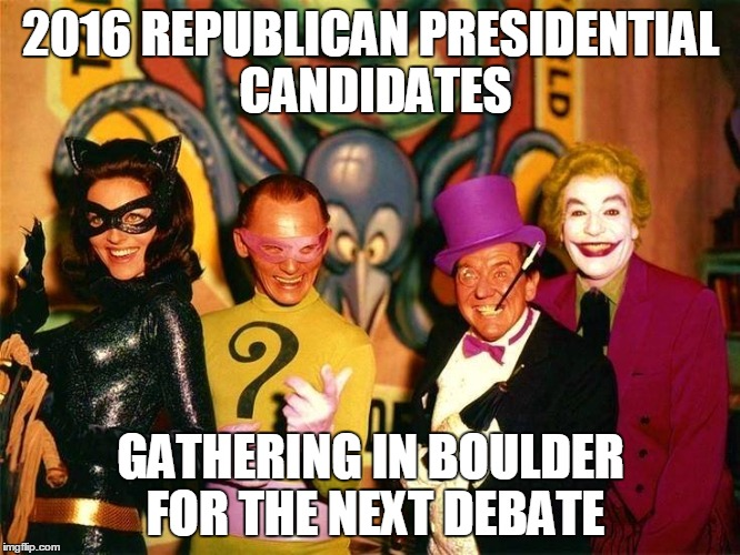 2016 REPUBLICAN PRESIDENTIAL CANDIDATES GATHERING IN BOULDER FOR THE NEXT DEBATE | image tagged in ted cruz,carly fiorina,trump,jeb bush | made w/ Imgflip meme maker