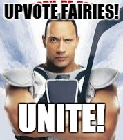 Tooth Be Told | UPVOTE FAIRIES! UNITE! | image tagged in tooth be told | made w/ Imgflip meme maker