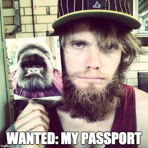 WANTED: MY PASSPORT | image tagged in australia,passport control,gorilla,stealing,airport,security | made w/ Imgflip meme maker