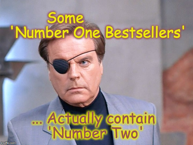 Number Two | Some               'Number One Bestsellers' ... Actually contain 'Number Two' | image tagged in number two | made w/ Imgflip meme maker