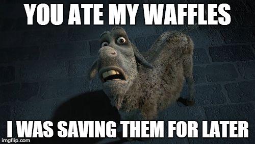 t47ee shrek donkey waffles meme image gallery hcpr,Donkey Waffles Meme