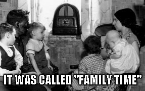 "Family Time | IT WAS CALLED ""FAMILY TIME"" 