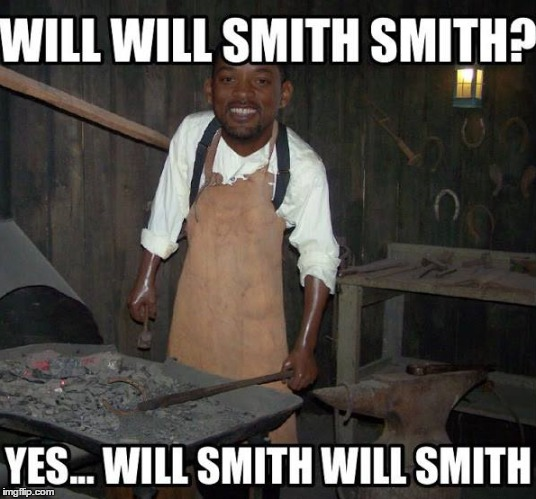 Will Smith Will Smith | image tagged in memes,will smith,funny | made w/ Imgflip meme maker