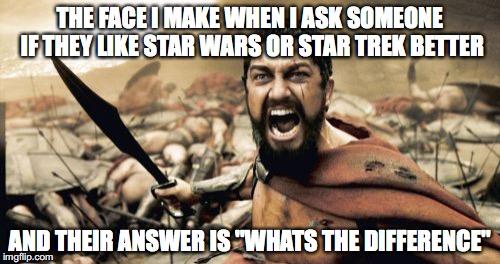 takwe sparta leonidas meme imgflip,Star Wars Star Trek Meme