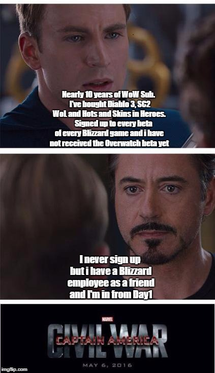 Marvel Civil War 1 Meme | Nearly 10 years of WoW Sub.  I've bought Diablo 3, SC2 WoL and Hots and Skins in Heroes.       Signed up to every beta of every Blizzard gam | image tagged in marvel civil war | made w/ Imgflip meme maker