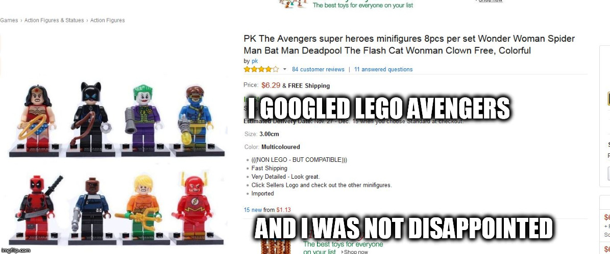 Seems Legit | I GOOGLED LEGO AVENGERS AND I WAS NOT DISAPPOINTED | image tagged in memes,i googled,avengers,seems legit,amazon,justice league | made w/ Imgflip meme maker