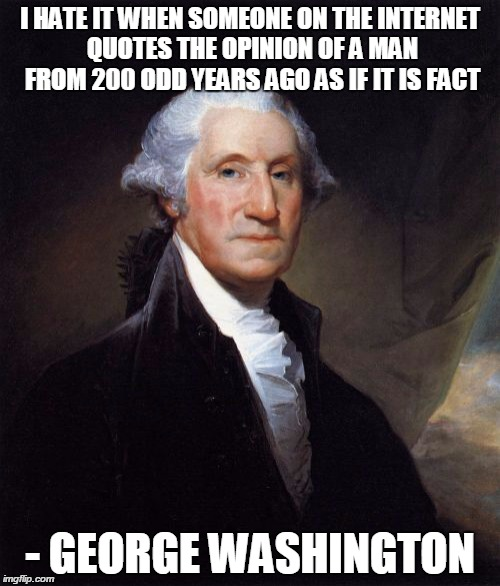 Quote Meme | George Washington Meme Imgflip