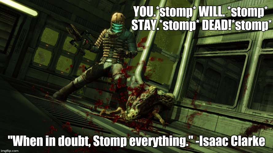 tirit dead space imgflip